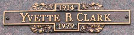 CLARK, YVETTE B - Maricopa County, Arizona   YVETTE B CLARK - Arizona Gravestone Photos