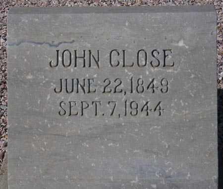 CLOSE, JOHN - Maricopa County, Arizona | JOHN CLOSE - Arizona Gravestone Photos