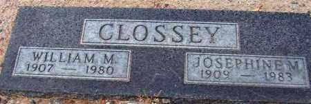 CLOSSEY, WILLIAM M. - Maricopa County, Arizona | WILLIAM M. CLOSSEY - Arizona Gravestone Photos