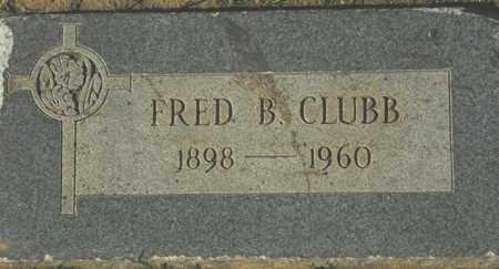 CLUBB, FRED B. - Maricopa County, Arizona | FRED B. CLUBB - Arizona Gravestone Photos
