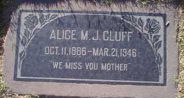 CLUFF, ALICE M. J. - Maricopa County, Arizona   ALICE M. J. CLUFF - Arizona Gravestone Photos