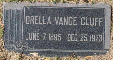 CLUFF, ORELLA - Maricopa County, Arizona | ORELLA CLUFF - Arizona Gravestone Photos