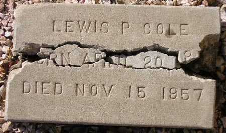 COLE, LEWIS P. - Maricopa County, Arizona | LEWIS P. COLE - Arizona Gravestone Photos