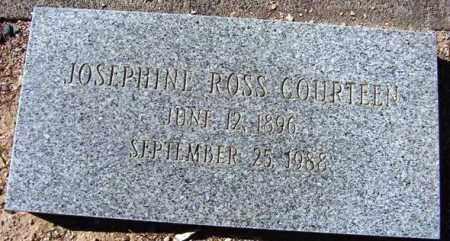 ROSS COURTEEN, JOSEPHINE - Maricopa County, Arizona | JOSEPHINE ROSS COURTEEN - Arizona Gravestone Photos