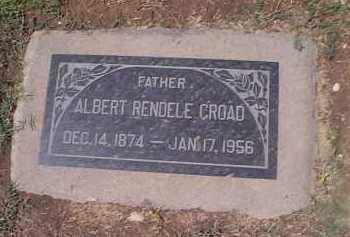CROAD, ALBERT RENDELE - Maricopa County, Arizona | ALBERT RENDELE CROAD - Arizona Gravestone Photos