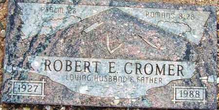 CROMER, ROBERT E. - Maricopa County, Arizona | ROBERT E. CROMER - Arizona Gravestone Photos
