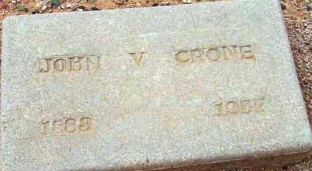 CRONE, JOHN VIRGIL - Maricopa County, Arizona | JOHN VIRGIL CRONE - Arizona Gravestone Photos