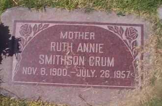 SMITHSON CRUM, RUTH ANNIE - Maricopa County, Arizona | RUTH ANNIE SMITHSON CRUM - Arizona Gravestone Photos