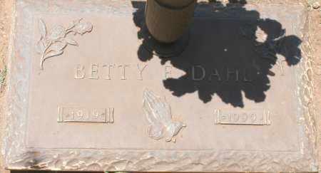 DAHL, BETTY E. - Maricopa County, Arizona | BETTY E. DAHL - Arizona Gravestone Photos