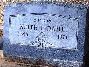 DAME, KEITH L. - Maricopa County, Arizona | KEITH L. DAME - Arizona Gravestone Photos
