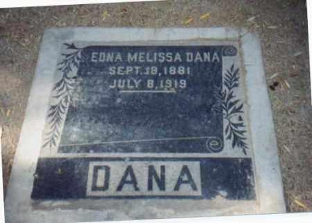 DANA, EDNA MELISSA - Maricopa County, Arizona   EDNA MELISSA DANA - Arizona Gravestone Photos