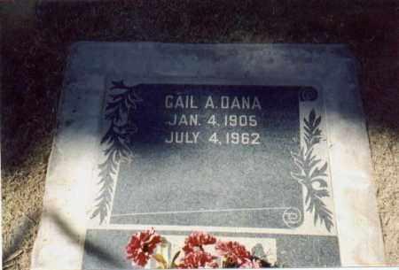 DANA, GAIL A - Maricopa County, Arizona | GAIL A DANA - Arizona Gravestone Photos