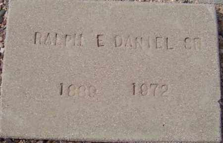 DANIEL, RALPH E, SR - Maricopa County, Arizona | RALPH E, SR DANIEL - Arizona Gravestone Photos