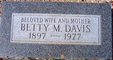 DAVIS, BETTY M. - Maricopa County, Arizona | BETTY M. DAVIS - Arizona Gravestone Photos