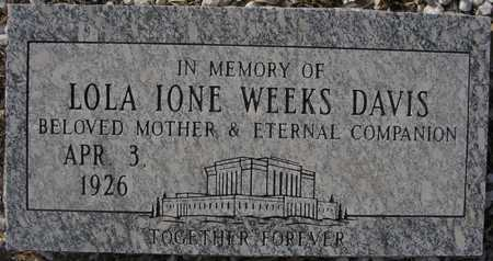 DAVIS, LOLA IONE WEEKS - Maricopa County, Arizona | LOLA IONE WEEKS DAVIS - Arizona Gravestone Photos