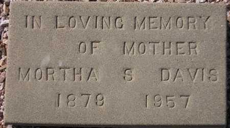 DAVIS, MORTHA S. - Maricopa County, Arizona | MORTHA S. DAVIS - Arizona Gravestone Photos