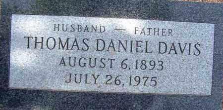 DAVIS, THOMAS DANIEL - Maricopa County, Arizona | THOMAS DANIEL DAVIS - Arizona Gravestone Photos