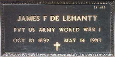 DE LEHANTY, JAMES F. - Maricopa County, Arizona | JAMES F. DE LEHANTY - Arizona Gravestone Photos