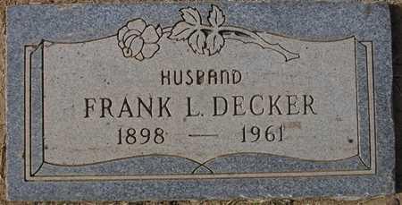 DECKER, FRANK L. - Maricopa County, Arizona | FRANK L. DECKER - Arizona Gravestone Photos