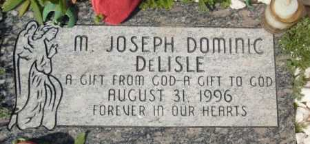 DELISLE, M. JOSEPH DOMINIC - Maricopa County, Arizona | M. JOSEPH DOMINIC DELISLE - Arizona Gravestone Photos