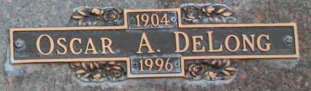 DELONG, OSCAR A - Maricopa County, Arizona | OSCAR A DELONG - Arizona Gravestone Photos
