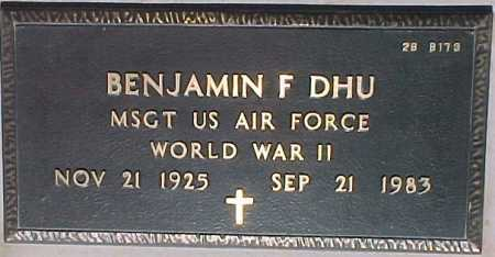 DHU, BENJAMIN F. - Maricopa County, Arizona | BENJAMIN F. DHU - Arizona Gravestone Photos
