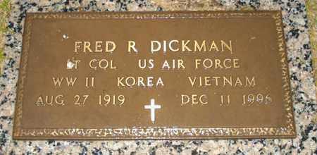 DICKMAN, FRED R. - Maricopa County, Arizona | FRED R. DICKMAN - Arizona Gravestone Photos