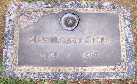 DICKS, MARY LOUISE - Maricopa County, Arizona | MARY LOUISE DICKS - Arizona Gravestone Photos