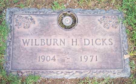 DICKS, WILBURN H. - Maricopa County, Arizona | WILBURN H. DICKS - Arizona Gravestone Photos