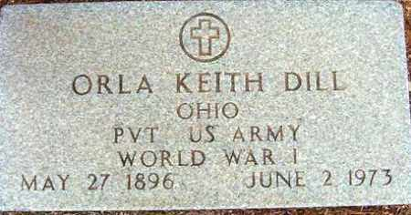 DILL, ORLA KEITH - Maricopa County, Arizona | ORLA KEITH DILL - Arizona Gravestone Photos