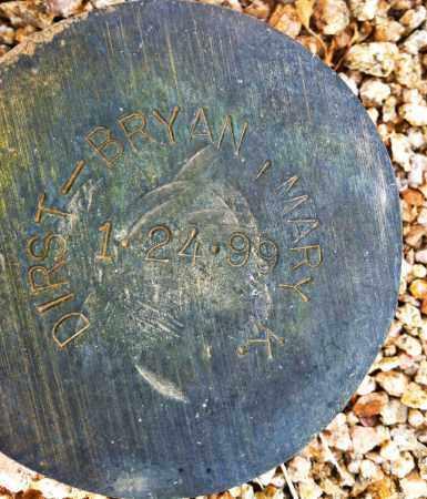 DIRST-BRYAN, MARY K. - Maricopa County, Arizona | MARY K. DIRST-BRYAN - Arizona Gravestone Photos