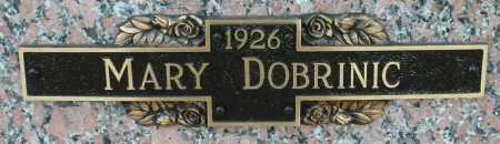 DOBRINIC, MARY - Maricopa County, Arizona   MARY DOBRINIC - Arizona Gravestone Photos