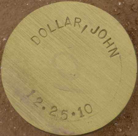 DOLLAR, JOHN - Maricopa County, Arizona | JOHN DOLLAR - Arizona Gravestone Photos