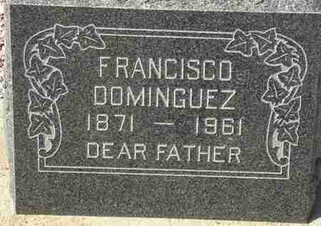DOMINGUEZ, FRANCISCO - Maricopa County, Arizona   FRANCISCO DOMINGUEZ - Arizona Gravestone Photos
