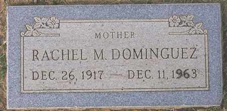 DOMINGUEZ, RACHEL M. - Maricopa County, Arizona | RACHEL M. DOMINGUEZ - Arizona Gravestone Photos