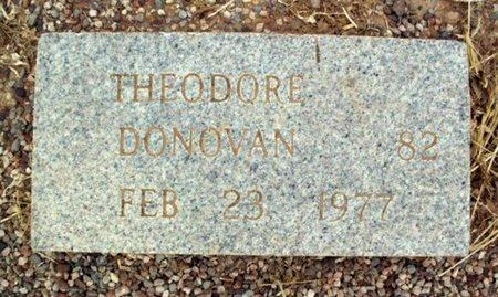 DONOVAN, THEODORE - Maricopa County, Arizona | THEODORE DONOVAN - Arizona Gravestone Photos
