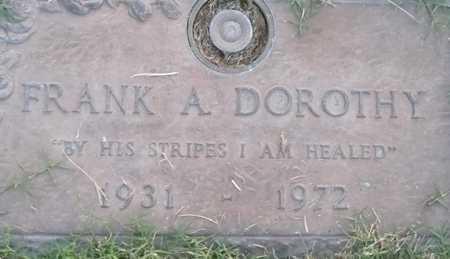 DOROTHY, FRANK A. - Maricopa County, Arizona | FRANK A. DOROTHY - Arizona Gravestone Photos