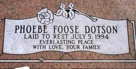 FOOSE DOTSON, PHOEBE - Maricopa County, Arizona | PHOEBE FOOSE DOTSON - Arizona Gravestone Photos