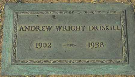 DRISKILL, ANDREW WRIGHT - Maricopa County, Arizona | ANDREW WRIGHT DRISKILL - Arizona Gravestone Photos