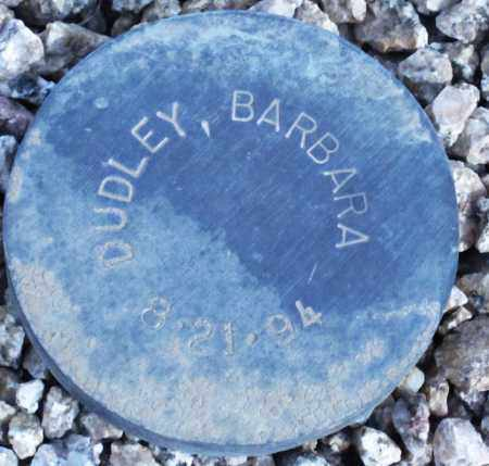 DUDLEY, BARBARA - Maricopa County, Arizona | BARBARA DUDLEY - Arizona Gravestone Photos