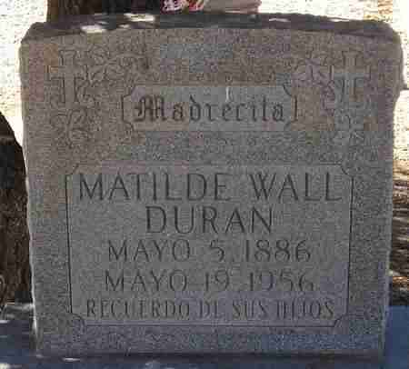 DURAN, MATILDE WALL - Maricopa County, Arizona | MATILDE WALL DURAN - Arizona Gravestone Photos