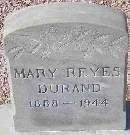 DURAND, MARY REYES - Maricopa County, Arizona | MARY REYES DURAND - Arizona Gravestone Photos