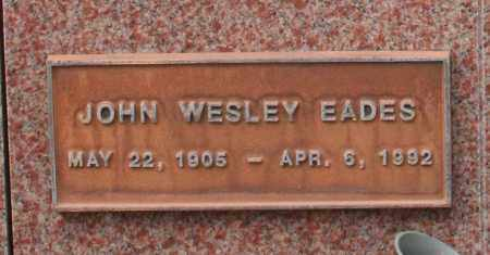 EADES, JOHN WESLEY - Maricopa County, Arizona | JOHN WESLEY EADES - Arizona Gravestone Photos