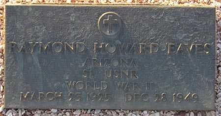 EAVES, RAYMOND HOWARD - Maricopa County, Arizona | RAYMOND HOWARD EAVES - Arizona Gravestone Photos