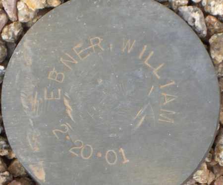 EBNER, WILLIAM - Maricopa County, Arizona   WILLIAM EBNER - Arizona Gravestone Photos