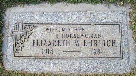 EHRLICH, ELIZABETH M - Maricopa County, Arizona | ELIZABETH M EHRLICH - Arizona Gravestone Photos