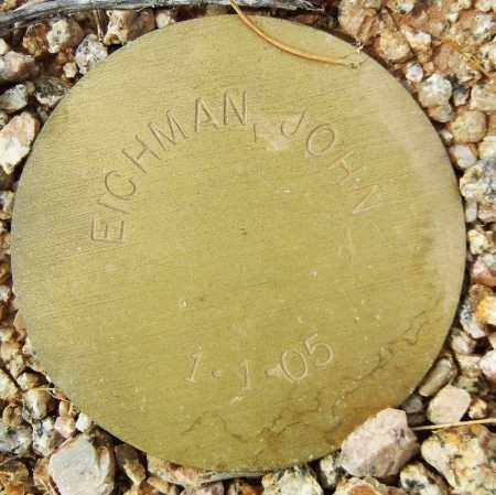 EICHMAN, JOHN - Maricopa County, Arizona | JOHN EICHMAN - Arizona Gravestone Photos