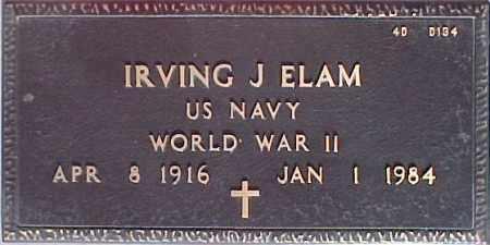 ELAM, IRVING J. - Maricopa County, Arizona | IRVING J. ELAM - Arizona Gravestone Photos