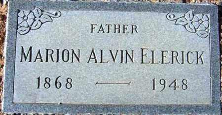 ELERICK, MARION ALVIN - Maricopa County, Arizona   MARION ALVIN ELERICK - Arizona Gravestone Photos