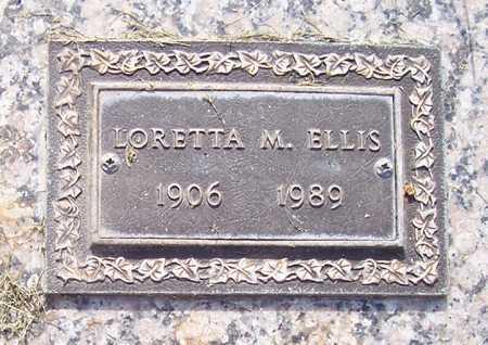 ELLIS, LORETTA M. - Maricopa County, Arizona   LORETTA M. ELLIS - Arizona Gravestone Photos